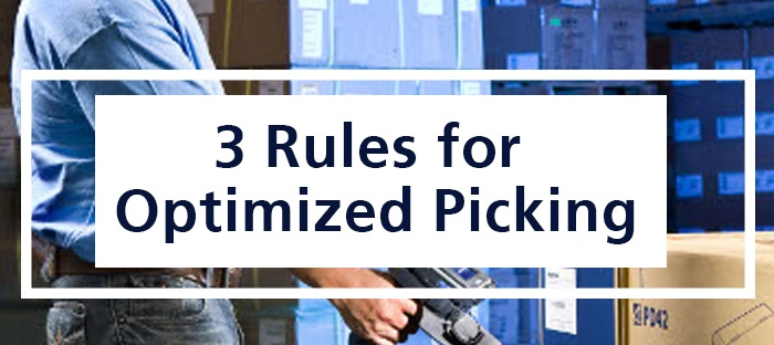 3 Rules for Optimized picking